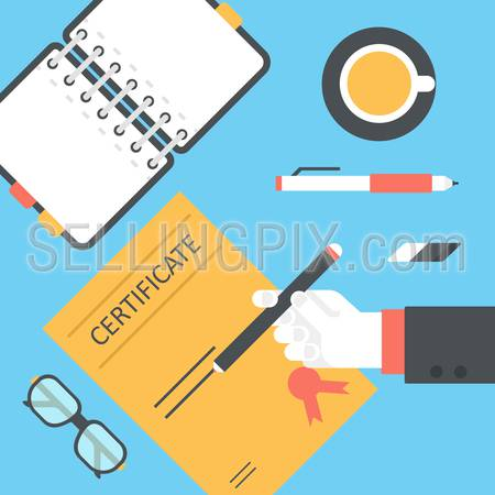 Flat style desktop with hand sign issue certificate and opened diary infographic icon set. Desk with notebook planner, tea cup, glasses, pencil, pen, eraser. Workplace table top view collection.