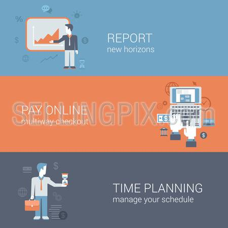 Flat report presentation, internet payment, time planning concept. Online internet business technology web site icon banners templates set. Website conceptual flat vector illustrations collection.