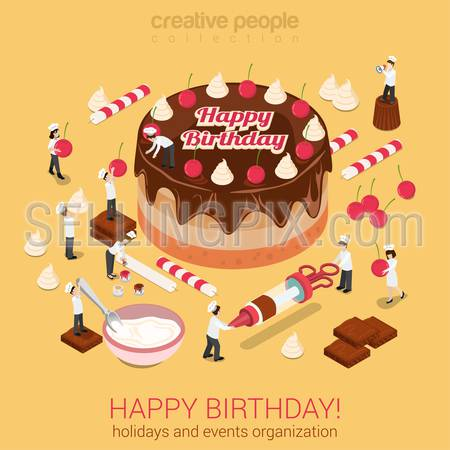 Happy birthday cake chocolate cream tart with micro people bakers with confectionery tools around. Creative flat 3d isometric concept for holiday event organization service or confectioner business.