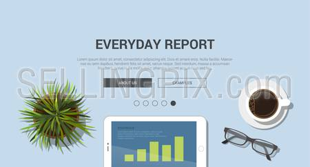 Mockup modern flat design vector illustration concept for everyday report. Tablet office plant glasses coffee cup. Web banner promotional materials template collection.