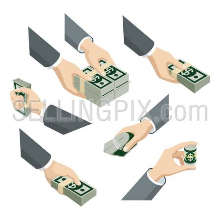 Flat 3d isometric set of hands with dollar notes packs web infographics vector concept. Give take roll pack squeeze. Creative people collection.