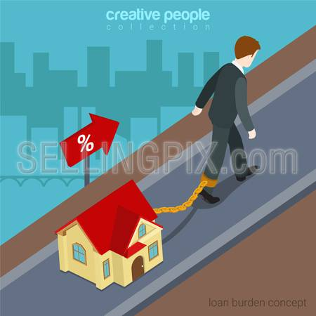Flat 3d isometric style loan burden financial business concept web infographics vector illustration. Businessman going up hill chained to micro house. Creative people website conceptual collection.