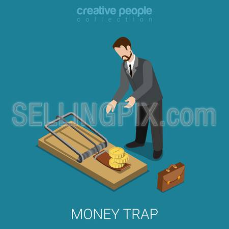 Flat 3d isometric style money finance banking credit loan trap concept web infographics vector illustration. Isometry businessman lean over mousetrap with coin bait. Creative people collection.