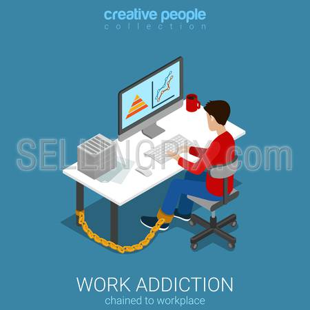 Flat 3d isometric style work addiction business concept web infographics vector illustration. Man worker chained to table working with computer. Creative people collection.