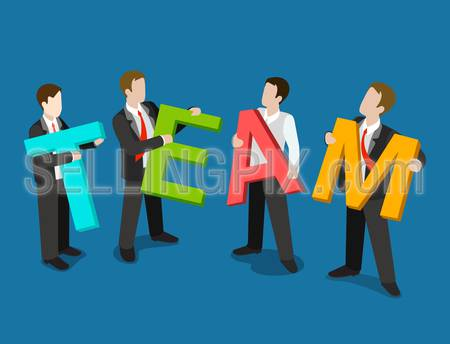 Flat 3d isometric team business concept web infographics vector illustration. Businessmen holding T E A M letters. Creative people collection.