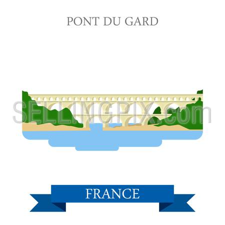 Pont du Gard in France. Flat cartoon style historic sight showplace attraction landmarks web site vector illustration. World countries cities vacation travel sightseeing collection.