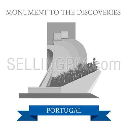 Monument to the Discoveries in Portugal. Flat cartoon style historic sight showplace attraction web site vector illustration. World countries cities vacation travel sightseeing collection.