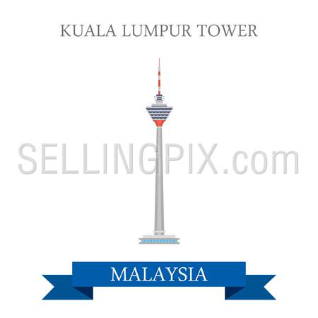 Kuala Lumpur Tower in Malaysia. Flat cartoon style historic sight showplace attraction web site vector illustration. World countries cities vacation travel sightseeing Asia collection.