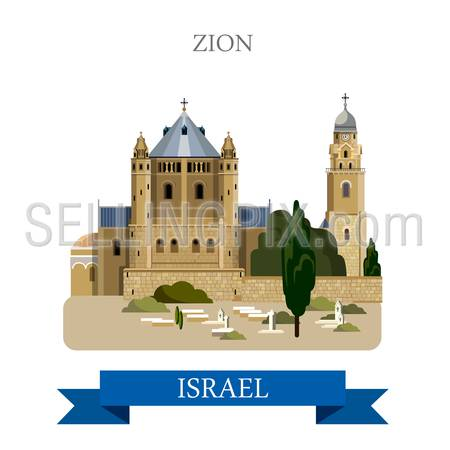 Zion in Israel. Flat cartoon style historic sight showplace attraction web site vector illustration. World countries cities vacation travel sightseeing Asia collection.