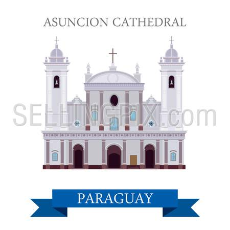 Asuncion Cathedral in Paraguay. Flat cartoon style historic sight showplace attraction web site vector illustration. World countries cities vacation travel sightseeing South America collection.