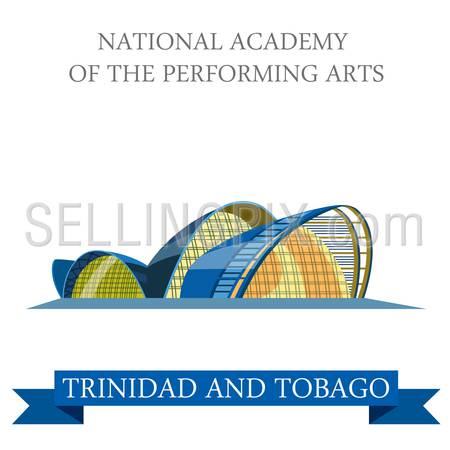 National Academy of Performing Arts in Trinidad and Tobago. Flat cartoon style historic showplace attraction web vector. World countries cities vacation travel sightseeing South America collection.