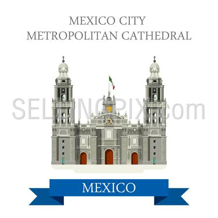 Mexico City Metropolitan Cathedral. Flat cartoon style historic sight showplace attraction web site vector illustration. World countries cities vacation travel sightseeing North America collection.