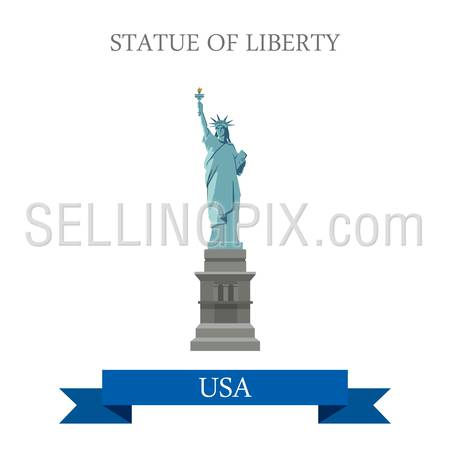 Statue of Liberty in New York NY, United States USA. Flat cartoon style historic sight showplace attraction web vector. World countries cities vacation travel sightseeing North America collection.