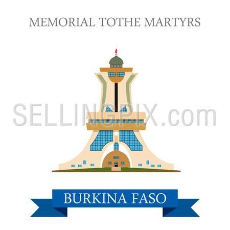 Monument to Martyrs in Burkina Faso. Flat cartoon style historic sight showplace attraction web site vector illustration. World countries cities travel Africa collection.