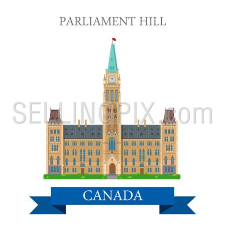 Parliament Hill in Ottawa Ontario Canada. Flat cartoon style historic sight showplace attraction web site vector illustration. World countries cities vacation sightseeing North America collection.