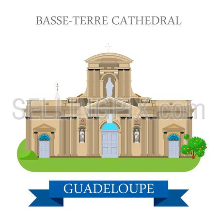 Basse-Terre Cathedral in Guadeloupe. Flat cartoon style historic sight showplace attraction web site vector illustration. World countries cities vacation travel sightseeing America collection.