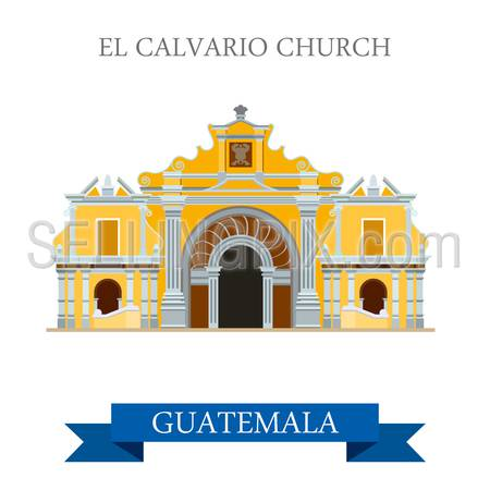 El Calvario Church Cobán in Guatemala. Flat cartoon style historic sight showplace attraction web site vector illustration. World countries cities travel sightseeing Central America collection.