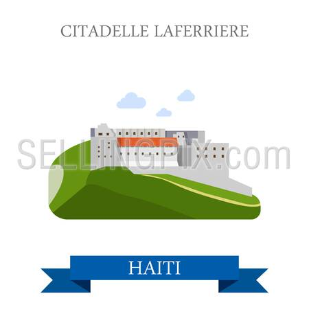 Citadelle Laferriere in Haiti. Flat cartoon style historic sight showplace attraction web site vector illustration. World countries cities vacation travel sightseeing Central America collection.