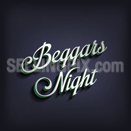 Beggars Night type calligraphic typography.