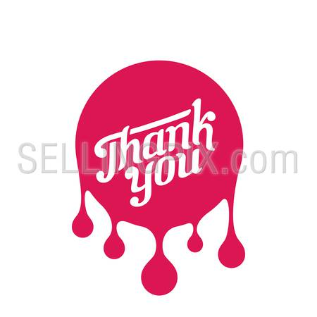 Thank you day Vintage Retro Typography Hand Drawn Lettering Design Calligraphy Badge paint blob