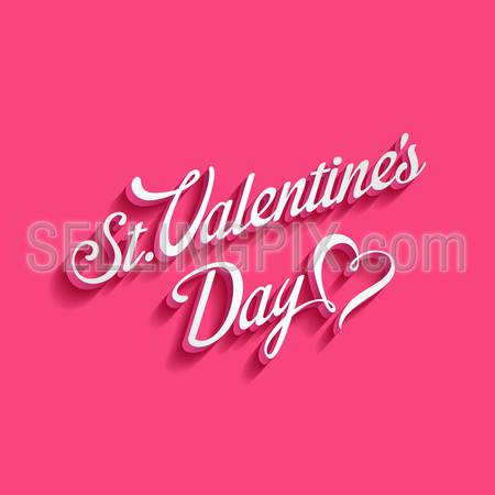 St. Valentine day Vintage Retro Typography Lettering Design Calligraphy Greeting Card on pink background. 