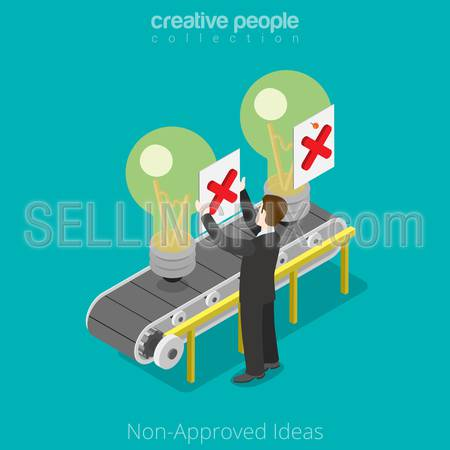 Isometric Non-approved business Ideas concept. Flat 3d isometry style web site vector illustration. Creative people collection. Man not approved idea conveyor transporter lamp marks cross veto.